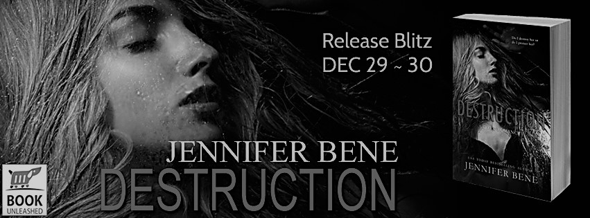 #Destruction #ReleaseBlitz: +#INTL #Giveaway with Jennifer Bene! @jbeneauthor